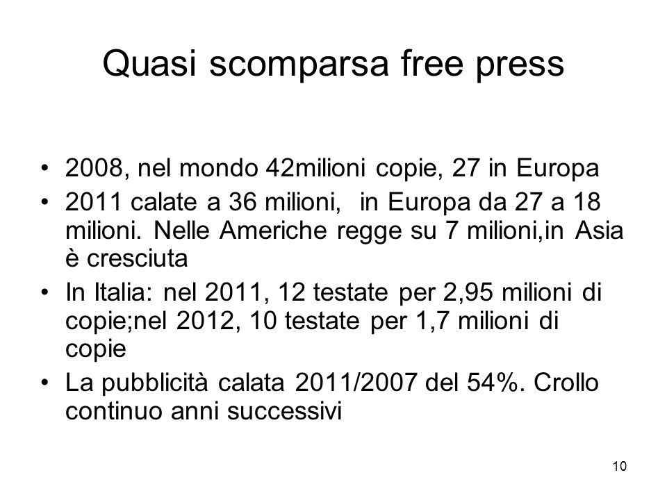 Quasi scomparsa free press