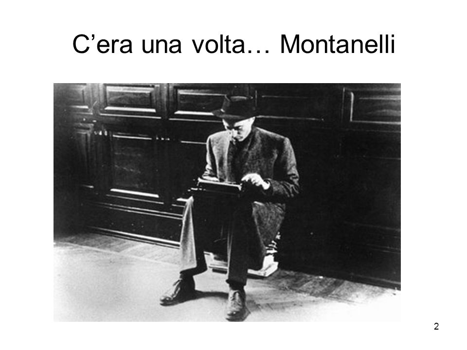 C'era una volta… Montanelli