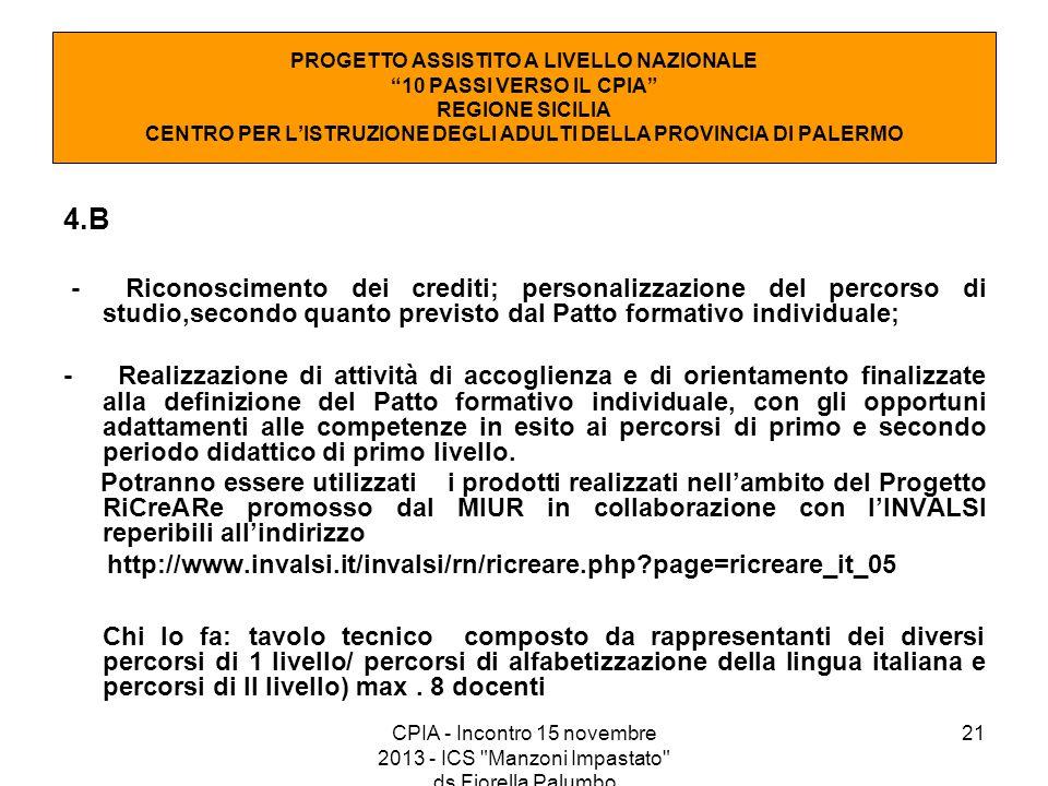 PROGETTO ASSISTITO A LIVELLO NAZIONALE 10 PASSI VERSO IL CPIA REGIONE SICILIA CENTRO PER L'ISTRUZIONE DEGLI ADULTI DELLA PROVINCIA DI PALERMO