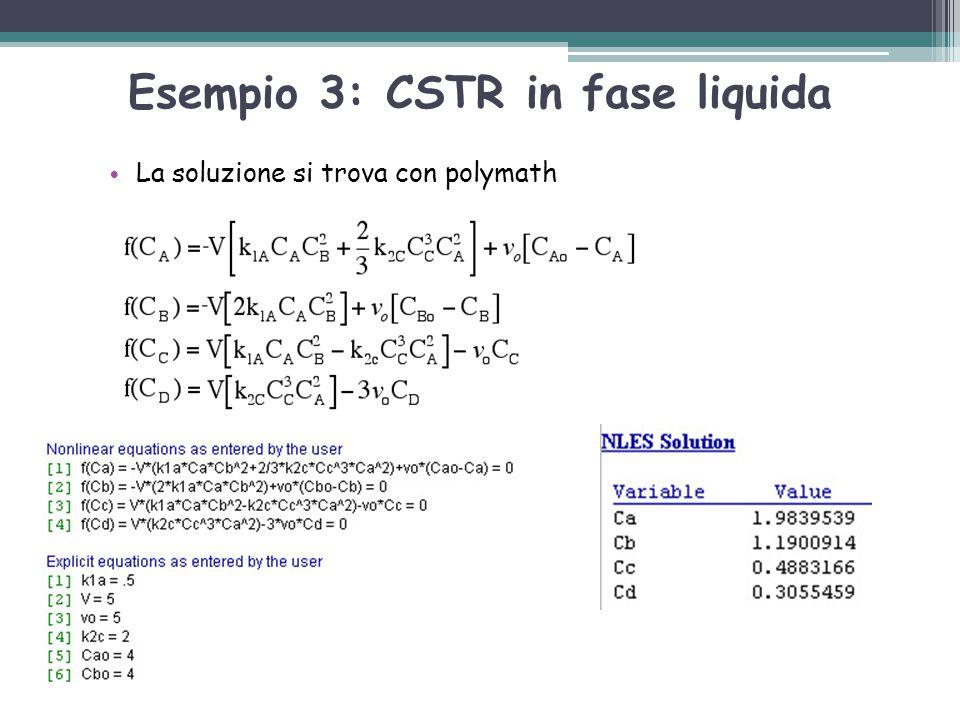 Esempio 3: CSTR in fase liquida