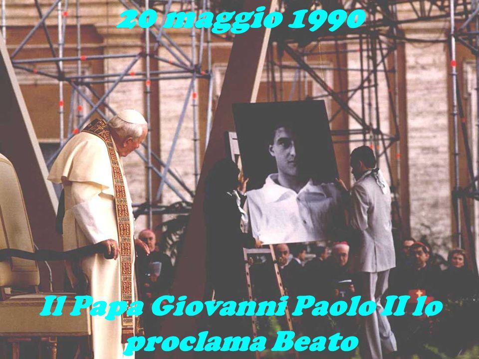 Il Papa Giovanni Paolo II lo proclama Beato