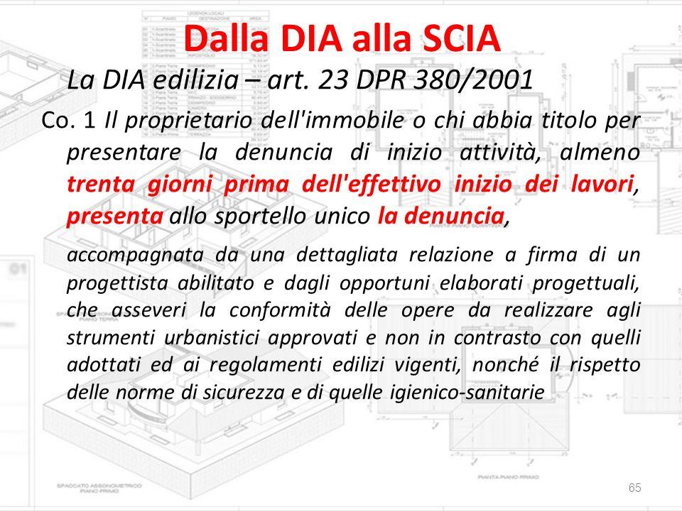 Dalla DIA alla SCIA La DIA edilizia – art. 23 DPR 380/2001