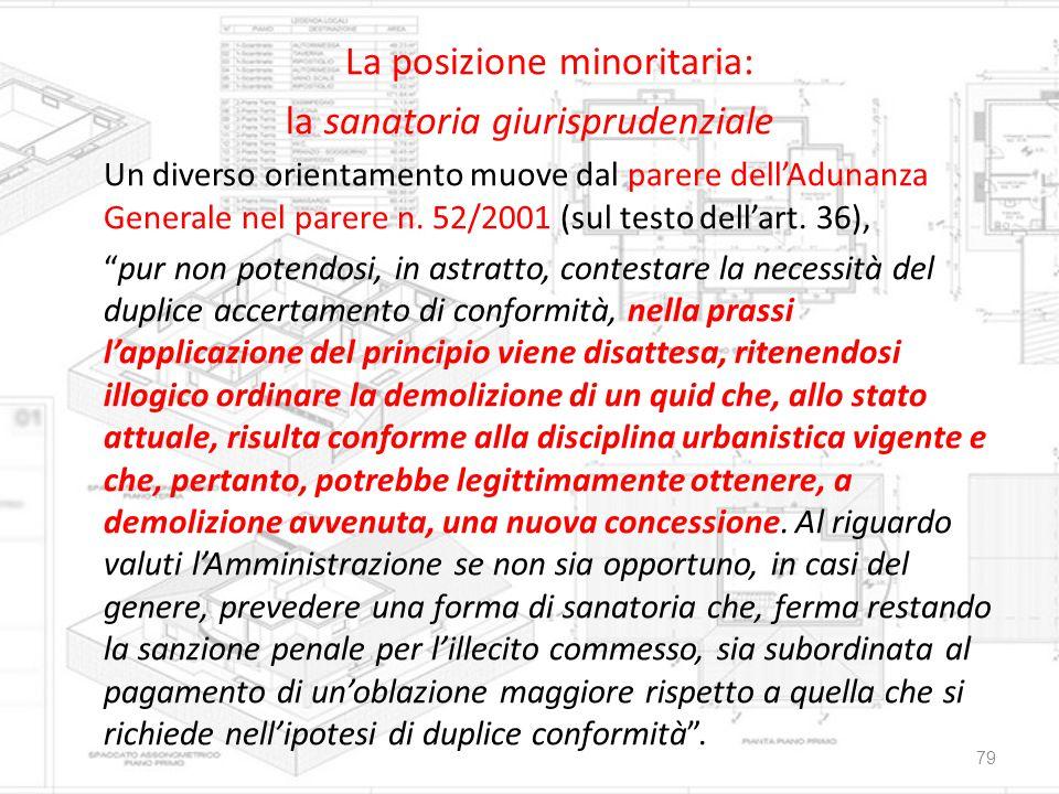 La posizione minoritaria: la sanatoria giurisprudenziale