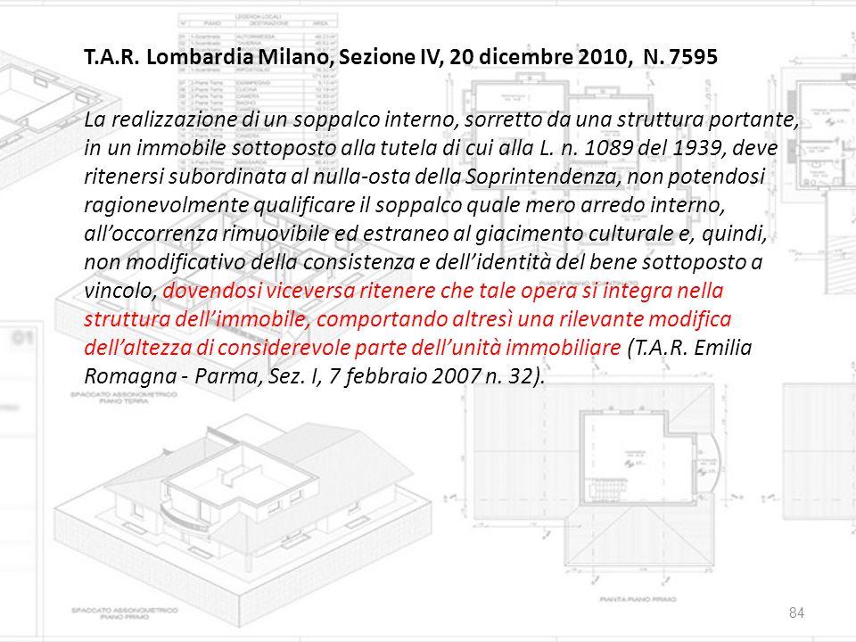 T.A.R. Lombardia Milano, Sezione IV, 20 dicembre 2010, N. 7595