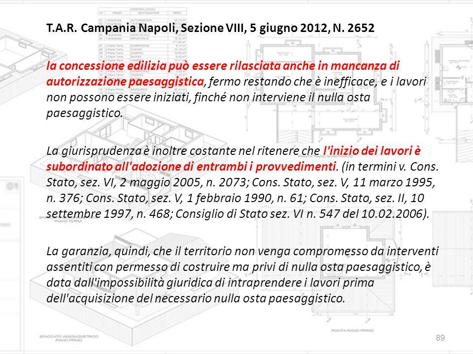 T.A.R. Campania Napoli, Sezione VIII, 5 giugno 2012, N. 2652