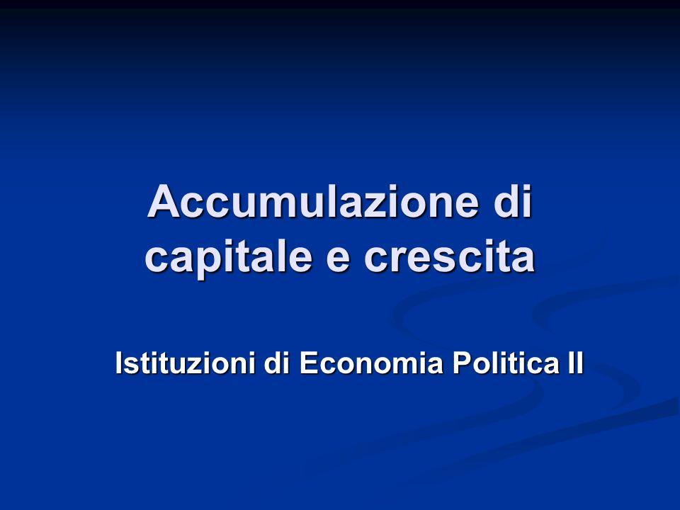 Accumulazione di capitale e crescita