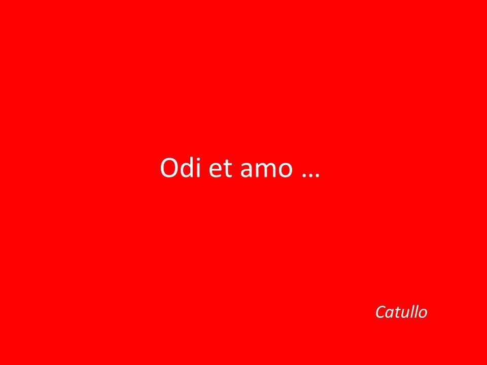 Odi et amo … Catullo