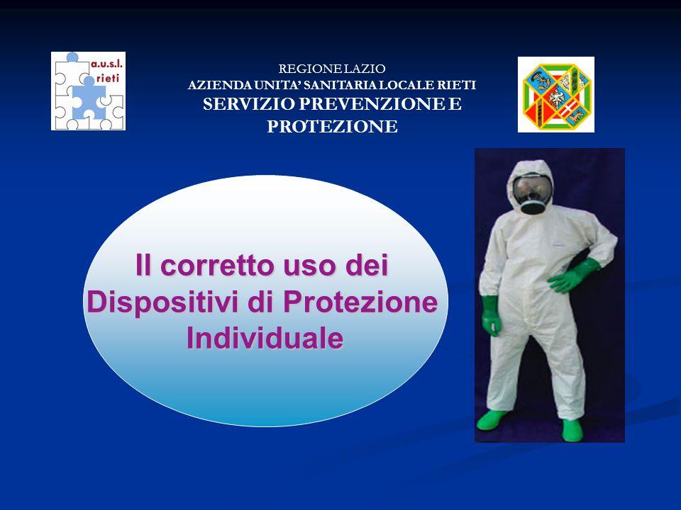 SERVIZIO PREVENZIONE E PROTEZIONE Dispositivi di Protezione