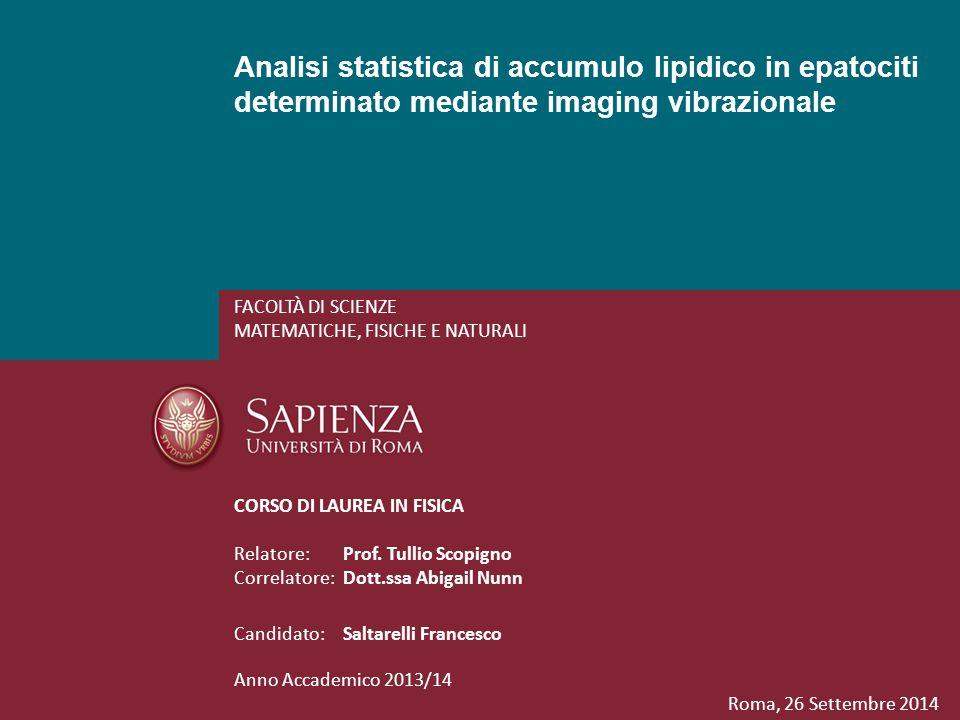 Analisi statistica di accumulo lipidico in epatociti determinato mediante imaging vibrazionale