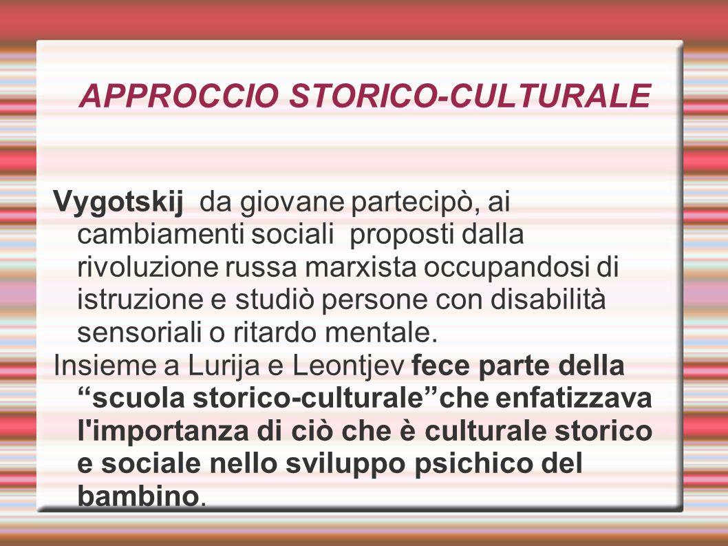 APPROCCIO STORICO-CULTURALE