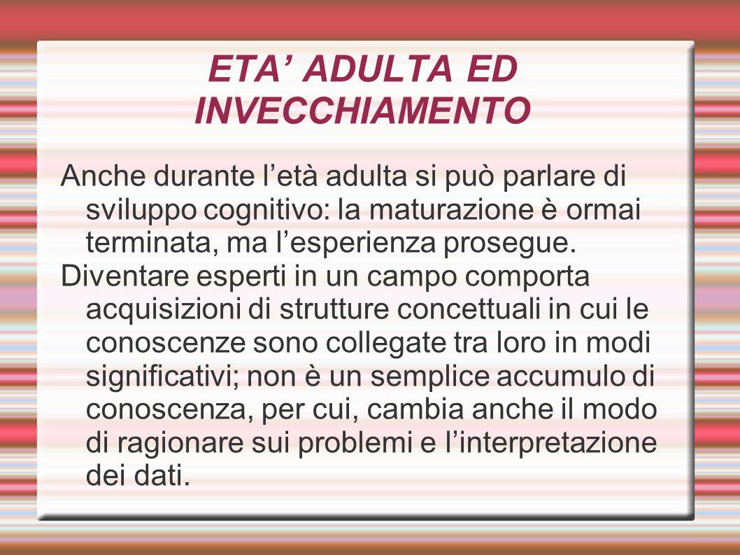 ETA' ADULTA ED INVECCHIAMENTO