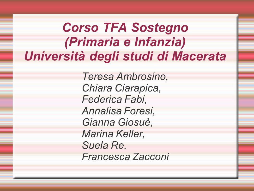 Corso TFA Sostegno (Primaria e Infanzia) Università degli studi di Macerata