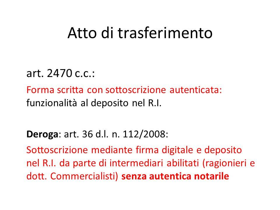 Atto di trasferimento art. 2470 c.c.: