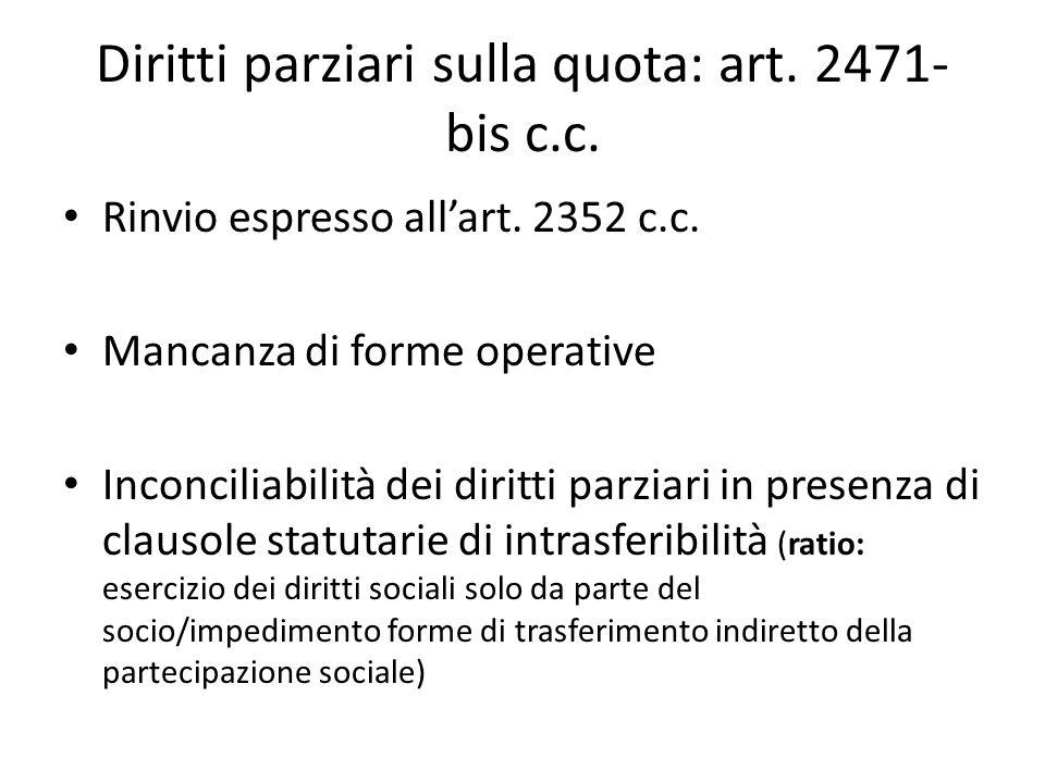 Diritti parziari sulla quota: art. 2471-bis c.c.
