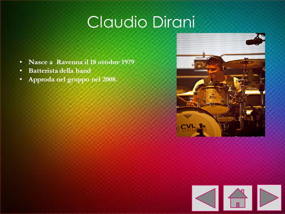 Claudio Dirani Nasce a Ravenna il 18 ottobre 1979