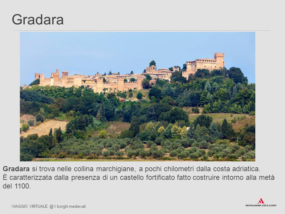 03/07/12 Gradara. Gradara si trova nelle collina marchigiane, a pochi chilometri dalla costa adriatica.