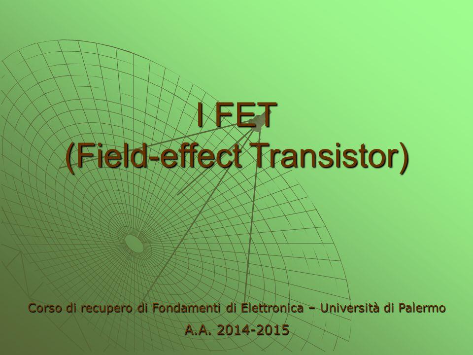 I FET (Field-effect Transistor)