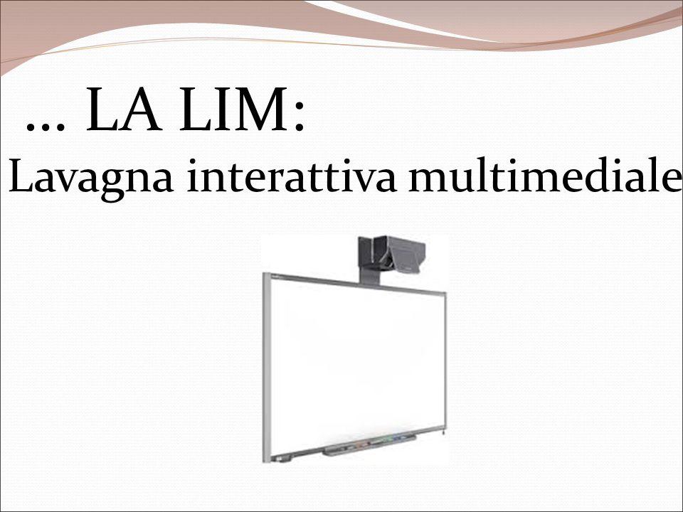 … LA LIM: Lavagna interattiva multimediale 13