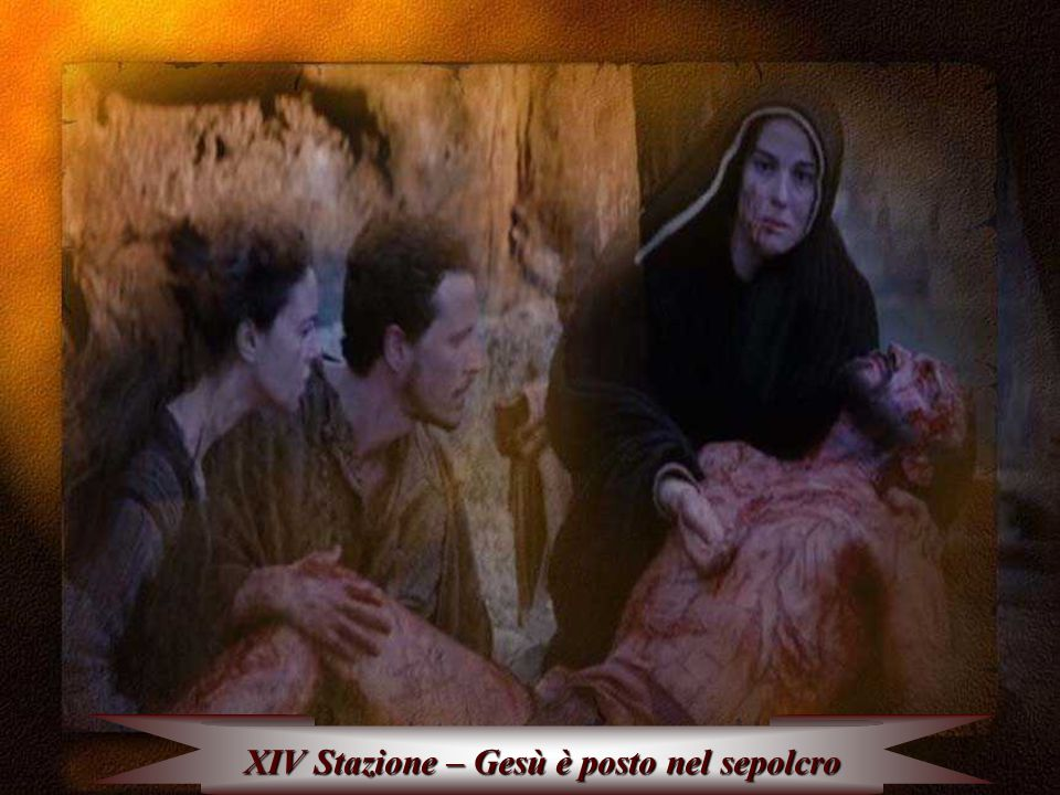 XIV Stazione – Gesù è posto nel sepolcro
