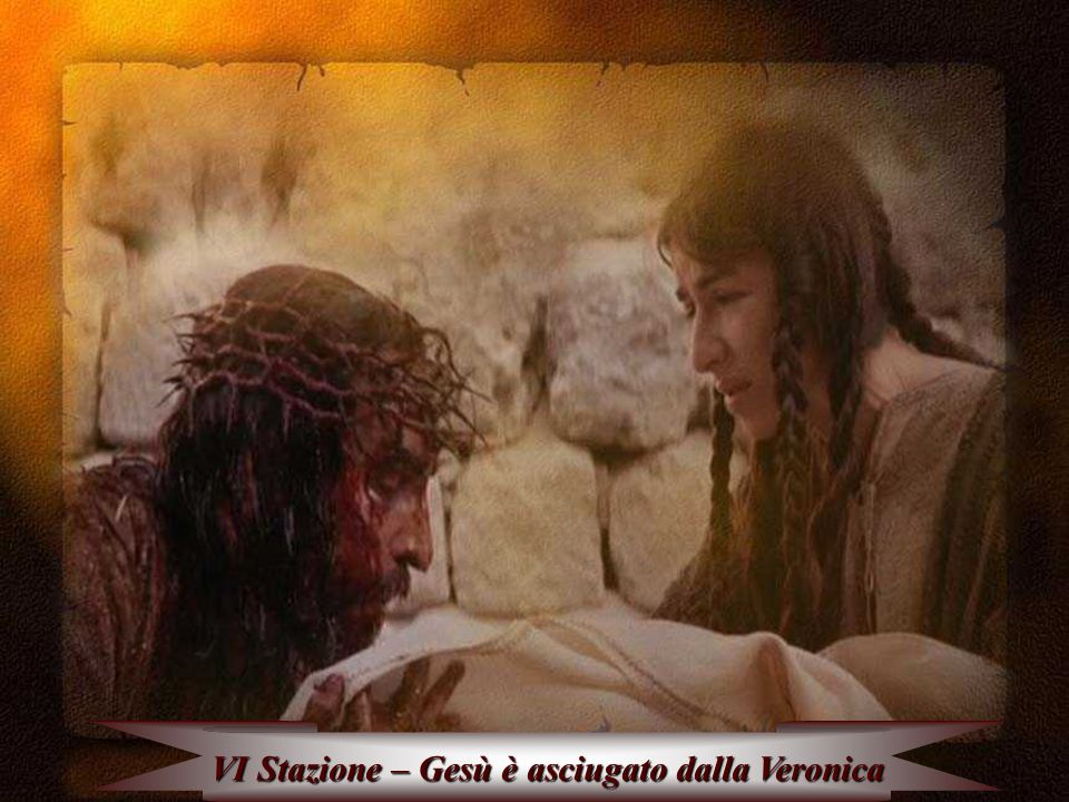 VI Stazione – Gesù è asciugato dalla Veronica