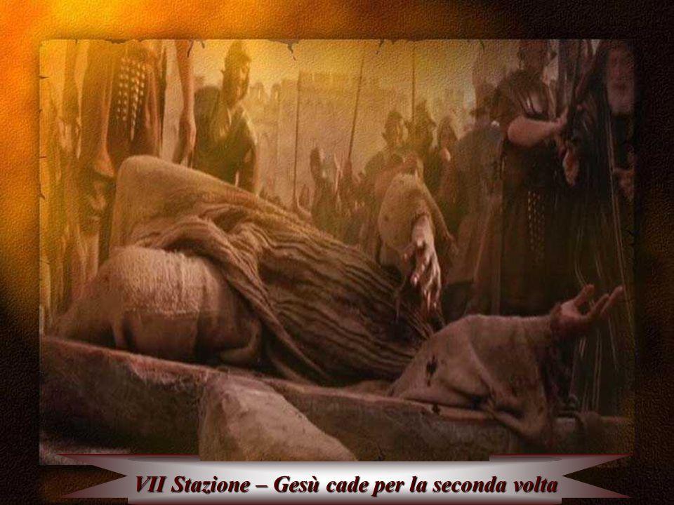 VII Stazione – Gesù cade per la seconda volta