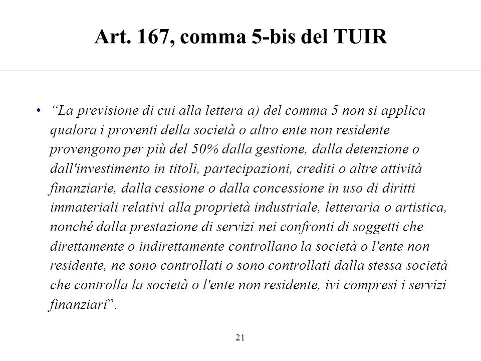 Art. 167, comma 5-bis del TUIR