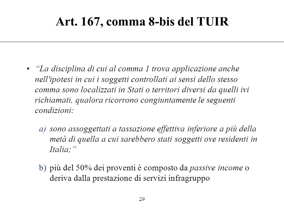 Art. 167, comma 8-bis del TUIR