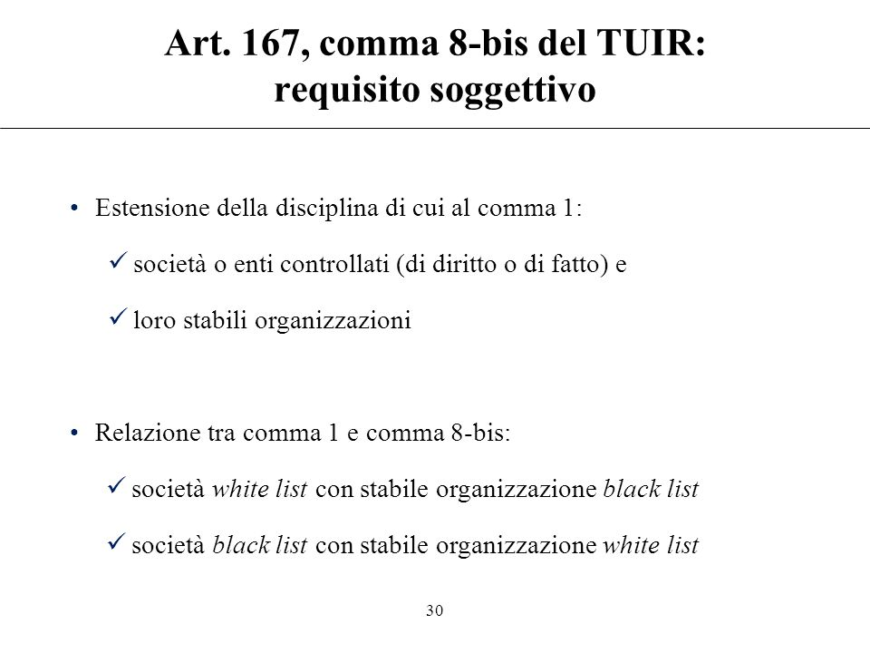 Art. 167, comma 8-bis del TUIR: requisito soggettivo
