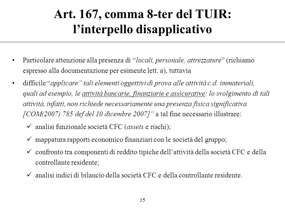 Art. 167, comma 8-ter del TUIR: l'interpello disapplicativo