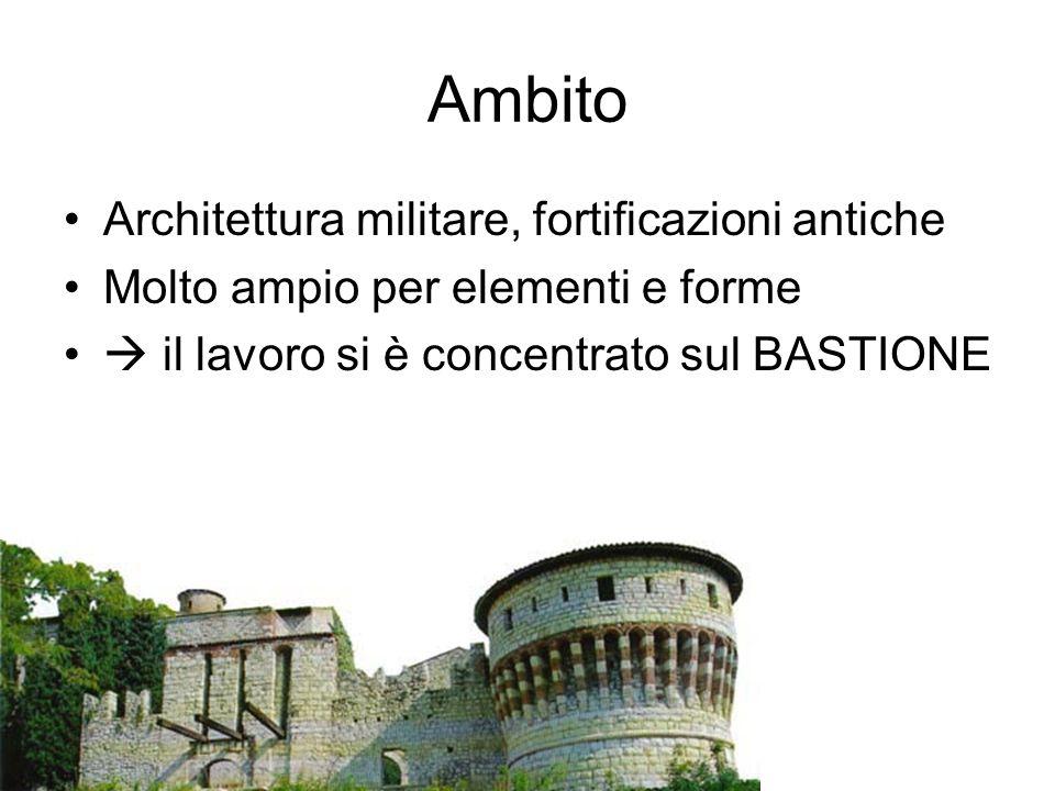 Ambito Architettura militare, fortificazioni antiche