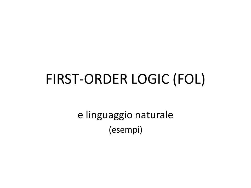 FIRST-ORDER LOGIC (FOL)