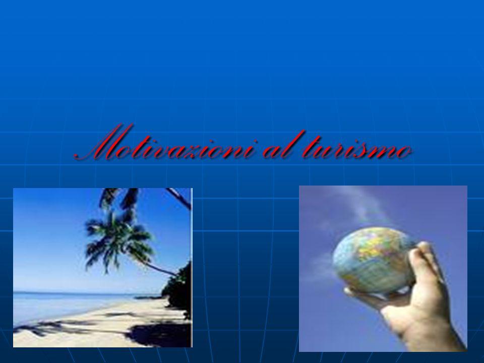 Motivazioni al turismo
