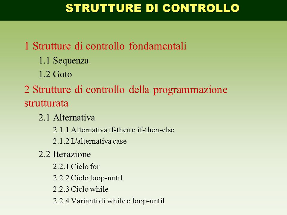 STRUTTURE DI CONTROLLO
