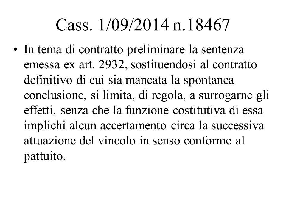 Cass. 1/09/2014 n.18467