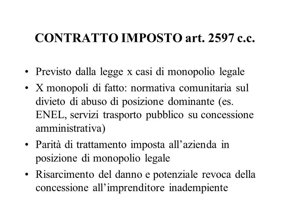 CONTRATTO IMPOSTO art. 2597 c.c.