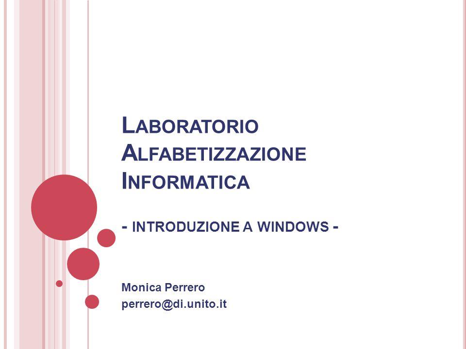 Laboratorio Alfabetizzazione Informatica - introduzione a windows -