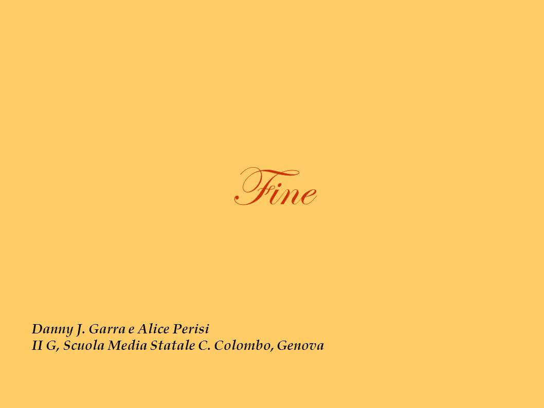 Fine Danny J. Garra e Alice Perisi