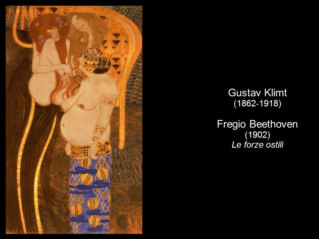 Gustav Klimt (1862-1918) Fregio Beethoven (1902) Le forze ostili