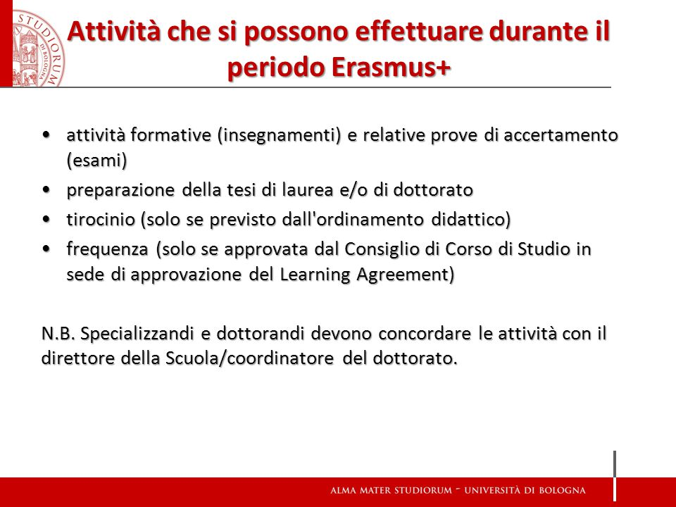 Attività che si possono effettuare durante il periodo Erasmus+