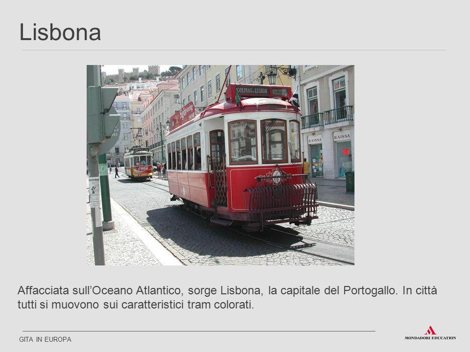 Lisbona Affacciata sull'Oceano Atlantico, sorge Lisbona, la capitale del Portogallo. In città tutti si muovono sui caratteristici tram colorati.