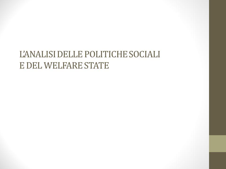 L'ANALISI DELLE POLITICHE SOCIALI E DEL WELFARE STATE