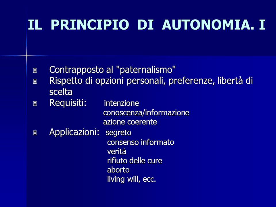 IL PRINCIPIO DI AUTONOMIA. I