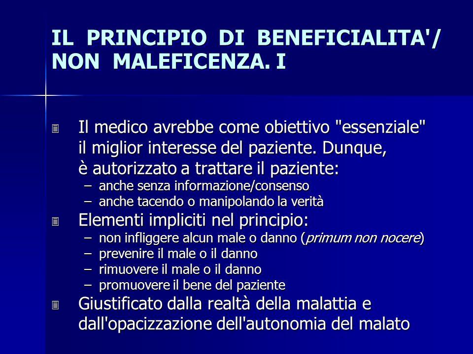 IL PRINCIPIO DI BENEFICIALITA / NON MALEFICENZA. I