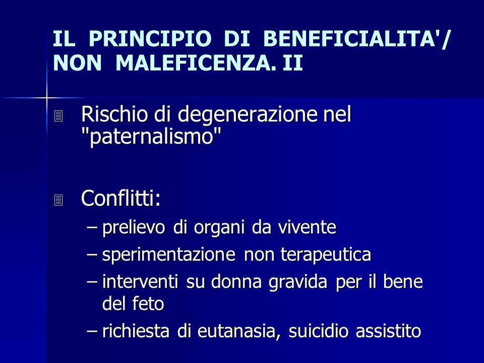 IL PRINCIPIO DI BENEFICIALITA / NON MALEFICENZA. II