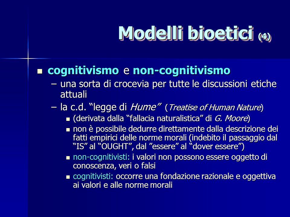 Modelli bioetici (4) cognitivismo e non-cognitivismo