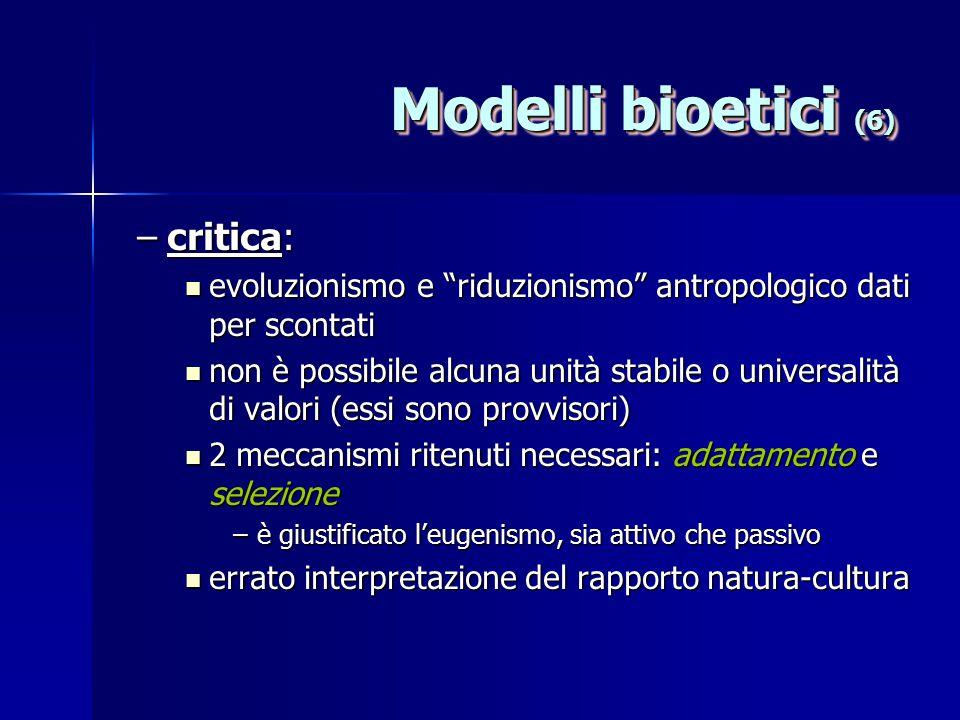 Modelli bioetici (6) critica: