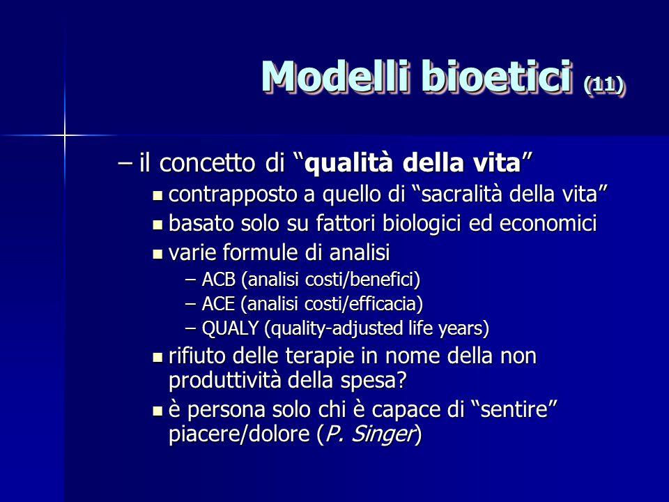 Modelli bioetici (11) il concetto di qualità della vita