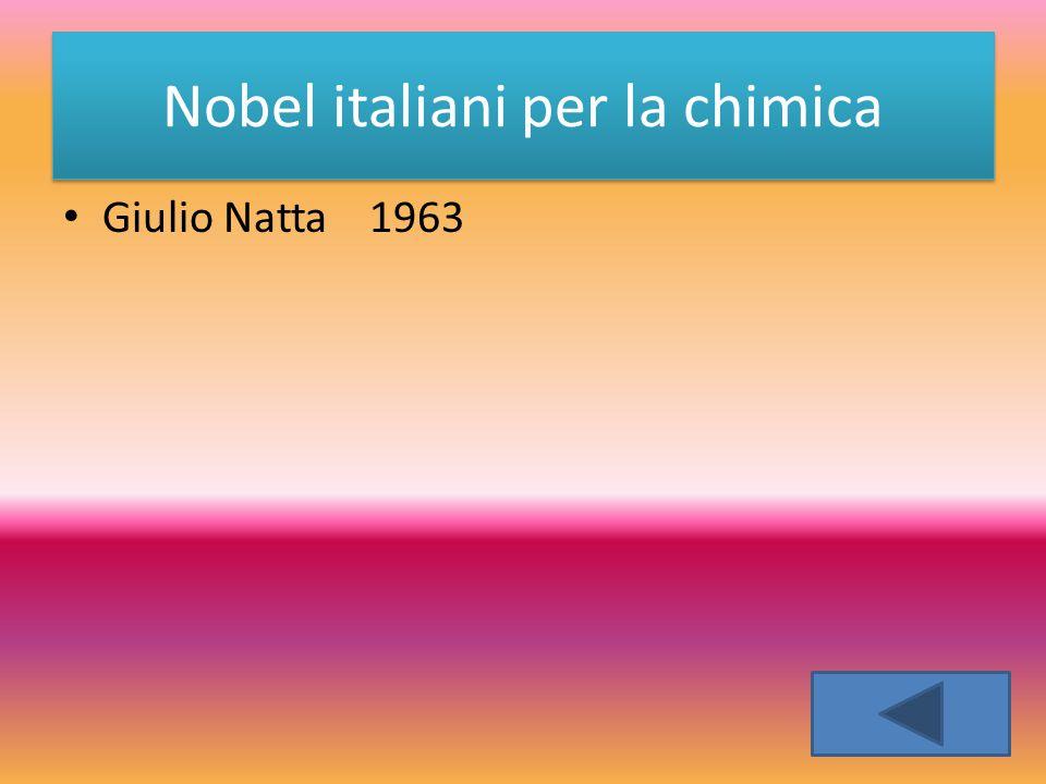 Nobel italiani per la chimica