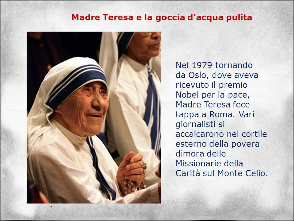 Madre Teresa e la goccia d'acqua pulita