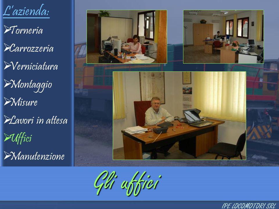 Gli uffici L'azienda: Torneria Carrozzeria Verniciatura Montaggio